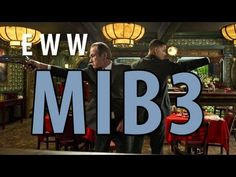 d5a2541213 Everything Wrong With Men In Black 3 In 6 Minutes Or Less