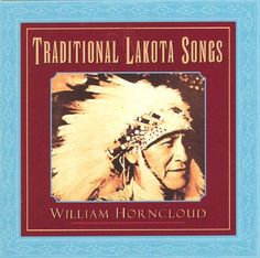 #PowWow music by William Horncloud: #Traditional #Lakota Songs #PrairieEdge
