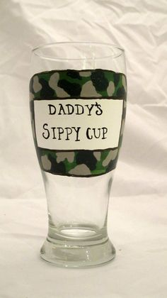Daddy's Sippy cup Hand painted Pilsner glass