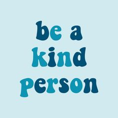 be a kind person Collage Mural, Bedroom Wall Collage, Photo Wall Collage, Picture Wall, Aesthetic Collage, Quote Aesthetic, Aesthetic Pictures, Light Blue Aesthetic, Blue Aesthetic Pastel