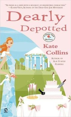 Dearly Depotted (The third book in the Flower Shop Mystery series) A novel by Kate Collins Murder Mystery Books, Mystery Novels, Mystery Series, Mystery Thriller, Book Series, Best Mysteries, Cozy Mysteries, Flower Shop Mystery, Kate Collins