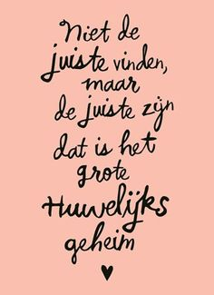 Helemaal waar! Now Quotes, True Quotes, Words Quotes, Wise Words, Quotes To Live By, Best Quotes, Funny Quotes, Sayings, Dutch Quotes
