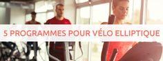 Entrainement sur vélo elliptique avec programme
