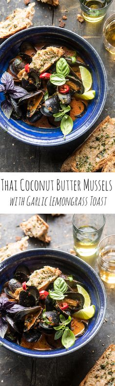 Thai Coconut Butter Mussels with Garlic Lemongrass Toast | halfbakedharvest.com @hbharvest