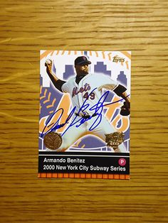 Armando Benitez: (1999-2003 New York Mets) 2000 Topps Subway Series baseball card signed in blue sharpie. (From my All-Time Mets Roster collection.)