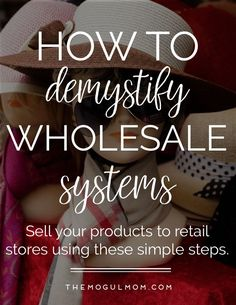 Demystifying Wholesale Systems: How to get your product in retail stores. Starting A Business, Business Planning, Business Tips, Digital Marketing Strategy, Business Marketing, Etsy Business, Online Business, Retail Stores, How To Plan