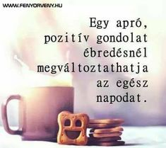 G-Mail :: Úgy gondoljuk, tetszenének neked ezek a pinek Positive Thoughts, Positive Quotes, Motivational Quotes, Inspirational Quotes, Quotations, Qoutes, Life Quotes, Good Sentences, Picture Quotes