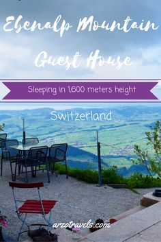 Sleeping in 1,600 meters height in Switzerland, Appenzell close to the famous Aescher. Europe