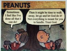 Jesus is Lord and God Christian Life, Christian Quotes, Christian Artwork, Let Go And Let God, Let It Be, Snoopy Quotes, Peanuts Quotes, Love Dad, Charlie Brown And Snoopy