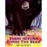 every autumn comes the bear by jim arnosky