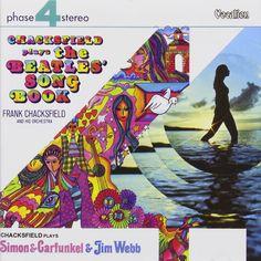 Plays Simon & Garfunkel & Jim Webb / Plays Beatles by Frank Chacksfield