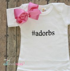 https://www.etsy.com/listing/191246275/adorbs-baby-girls-or-toddler-girls?  Adorbs Baby Girls or Toddler Girls Bodysuit by AllThatSassBoutique, $19.00
