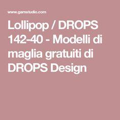 Lollipop / DROPS 142-40 - Modelli di maglia gratuiti di DROPS Design