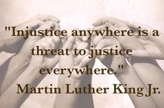 Injustice anywhere is a threat to justice everywhere. Human Rights Quotes, Favorite Quotes, Best Quotes, Justice Quotes, Respect Life, Worth Quotes, King Jr, Martin Luther King, Powerful Words