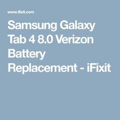 Samsung Galaxy Tab 4 8.0 Verizon Battery Replacement - iFixit