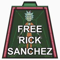 Free Rick Sanchez - Rick & Morty