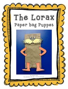 Simple to make Lorax puppet for Dr. Seuss theme.