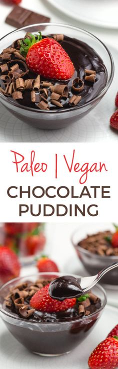 This vegan chocolate pudding is also paleo but you'd never know it! It's super rich, tastes like regular pudding and is coconut sugar or maple-sweetened.