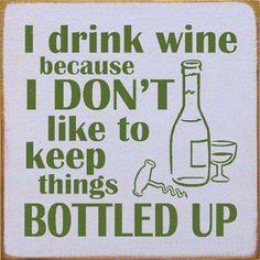 Don't keep it bottled up, let it breathe!!