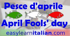 Pesce d'Aprile! Reading and Quiz !  http://www.easylearnitalian.com/2017/04/pesce-daprile-reading-quiz.html