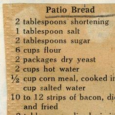 Patio Bread :: Historic Recipe