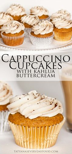 Cappuccino Cupcakes with Kahlua Butter Cream {Tatyana's Everyday Food}