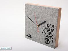 """Geschenkidee: Wanduhr aus Filz """"Der frühe Vogel..."""" // felt clock by eigengut via DaWanda.com / 49€"""