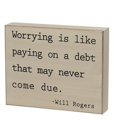 Love this 'Worrying' Box Sign on #zulily! #zulilyfinds