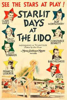 Starlit Days Lido poster on sale at theposterdepot. Poster sizes for all occasions. Starlit Days Lido Poster for sale. Classic Movie Posters, Film Posters, Ambassador Hotel, Musical Film, Coconut Grove, Hooray For Hollywood, Clark Gable, Vintage Ads, Thriller