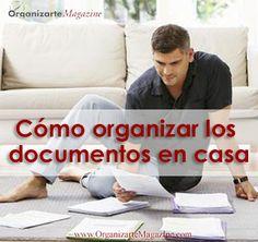 Cómo organizar los documentos en casa http://www.organizartemagazine.com/como-organizar-los-documentos-en-casa/