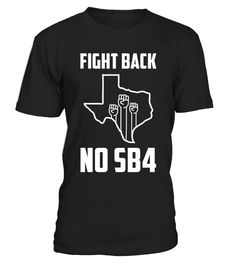 Love texas, fight back, no sb4, here to stay, no h8, sb4 is hate, stop sb4, stop separating families.   Texas fight back shirt, no sb4 shirt, stop sb4 shirt, texas my land shirt, texas home shirt, texas love shirts, Trendy Texas State Home tee, love texas t-shirt.