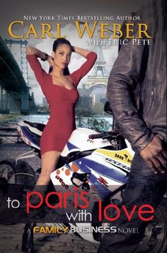 To Paris with Love: A Family Business Novel (Family Business Novels) by Carl Weber,http://www.amazon.com/dp/1601625715/ref=cm_sw_r_pi_dp_P1Busb1H95GEPBR5