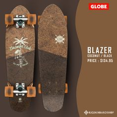"The Blazer cruiser board in color Coconut/Black is a mini wooden diamond-tail cruiser with soft conical wheels . It is available in size 26"" x 7.25"" x 13.75""WB. It features a coconut and maple base with a mellow concave with kick tail. This Globe cruiser has 4.25"" Tensor Alloy trucks and 62mm 78a wheels.  Available now @originboardshop  #globebrand #globeskateboarding #globeskateboards #globecruiser #skater #skateboarding #skatetricks #skatelife #skateshop #instaskater #thrasher #skateboard Cruiser Skateboards, Cruiser Boards, Supra Shoes, Complete Skateboards, Skate Decks, Thrasher, Rip Curl, Skate Shoes"