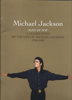 Michael Jackson KING OF POP programme  Celebration of life of. . .MJ 1958-2009