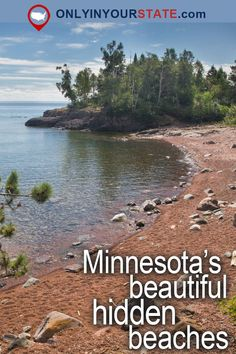 Travel | Minnesota | Attractions | USA | Hidden Gems | Beautiful Places | Places To Visit | Bucket List | Day Trips | Things To Do | Beaches | Summer | Swimming Spots | State Parks | North Shore | Outdoor | Adventure | Natural Wonders | Nature | Explore | Weekend Getaway | Vacations | State Parks | Lakes | Waterfront | Hidden Beaches
