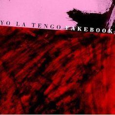 Yo La Tengo - Fakebo