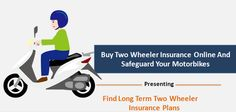 Buy TwoWheeler Insurance Online And Safeguard Your Motorbikes