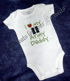 85e66a02 I love my Army Daddy Machine Embroidered Bodysuit ot Toddler Shirt by  treatsforyoursweets, $20.00 Military