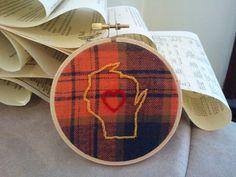 Wisconsin Love - Embroidery Hoop Art