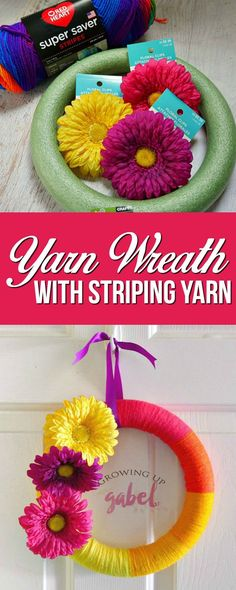 Use self striping yarn to make a colorful yarn wreath! Add flowers for decoration and a ribbon for hanging. This easy and inexpensive craft is quick to do.