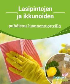 Lasipintojen ja ikkunoiden puhdistus luonnontuotteilla Jos haluat käyttää turvallisia, luonnollisia aineksia #lasipintojen #puhdistamiseen, voit kokeilla tästä #artikkelista löytyviä niksejä. #Mielenkiintoistatietoa
