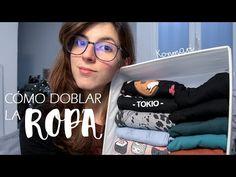 CÓMO DOBLAR LA ROPA | Método Konmari - YouTube