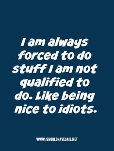 Idiot Images With Quotes : idiot, images, quotes, Idiot, Quotes, Words