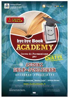 Bye Bye Book ACADEMY - Empoli 2013 ©MadeinMartin