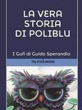 #Children's #Classic #Books #Youcanprint #shopping #sofiprice La vera storia di Poliblu (la medusa-fatina, o fatina-medusa, dai grandi occhi azzurri - https://sofiprice.com/product/la-vera-storia-di-poliblu-la-medusa-fatina-o-fatina-medusa-dai-grandi-occhi-azzurri-145712068.html