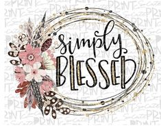 Blessed Mama, Thankful grateful blessed shirt design, transparent PNG file for sublimation, Thanksgiving PNG, simply blessed printable Embroidery Designs, Grateful, Thankful, Blessed Shirt, Shirt Designs, Vinyl Designs, At Least, Clip Art, Prints