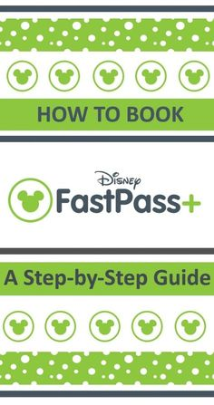 A step-by-step guide to booking fastpass  for Disney World in Florida. A easy how to guide to Disney Fast Passes with screenshots at every stage.
