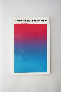 visualgraphc: A Northerner's Guide T' Print by Dan Everitt Graphic Prints, Graphic Art, Buch Design, Up Book, Word Pictures, Modern Artists, Creative Thinking, Grafik Design, Visual Communication