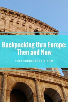 Backpacking thru Eur