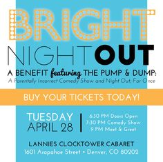 Who needs a night out?! Join Bright by Three for Bright Night Out on April 28 in Denver: a parentally incorrect comedy show and night out, for once. Visit brightbythree.org/bright-night-out for more info.